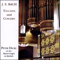 J. S. Bach: Toccaten and Concerti